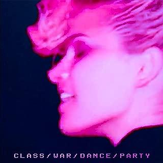 Class War Dance Party