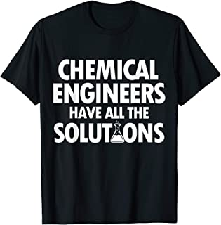 Chemical Engineer Solutions Engineering Gifts T-Shirt