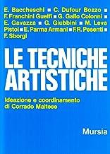 Scaricare Libri Le tecniche artistiche: Ideazione e coordinamento di Corrado Maltese PDF