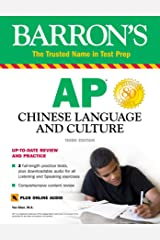 AP Chinese Language and Culture: With Downloadable Audio (Barron's Test Prep) Kindle Edition