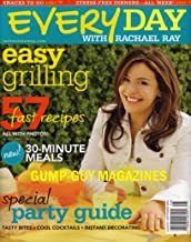 Every Day With Rachael Ray Magazine August/September 2006 - Easy Grilling