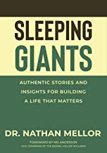 Sleeping Giants: Authentic Stories and Insights for Building a Life That Matters
