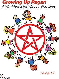 Growing Up Pagan: A Workbook for Wiccan Families