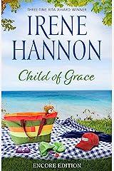 Child of Grace: Encore Edition Kindle Edition