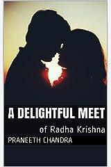 A Delightful Meet: of Radha Krishna Kindle Edition