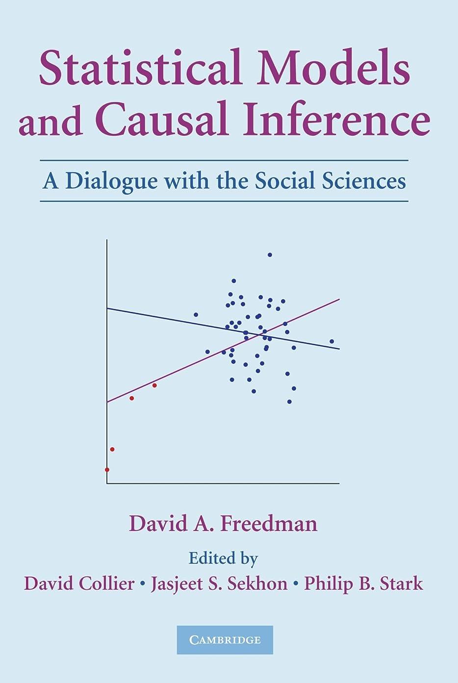 フローティングようこそ部門Statistical Models and Causal Inference: A Dialogue with the Social Sciences