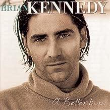 Best brian kennedy a better man Reviews