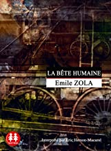 La bête humaine (Hors collection) (French Edition)