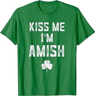 Kiss Me I'm Amish Shirt St Patricks Day Drinking Team Tee