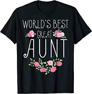 Family World's Best Great Aunt Shirt Funny Auntie Ever Gift