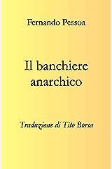 Il banchiere anarchico (Italian Edition) Kindle Edition