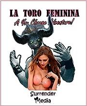 La Toro Feminina (You Change, sex-change adventures Book 2) (English Edition)