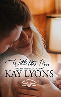 With This Man (Small Town Scandals Book 3)