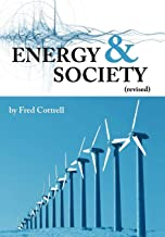 Energy & Society (Revised): The Relation Between Energy, Social Change, and Economic Development