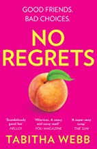No Regrets: The hilariously naughty summer read everyone will be talking about in 2020 (English Edition)