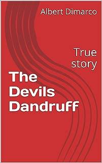 Best the devil's dandruff Reviews