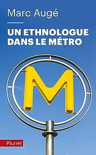 Un ethnologue dans le métro (Pluriel) (French Edition)