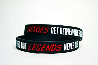 Genuine Supplies (2 Pack) Heroes GET Remembered BUT Legends Never DIE(Motivational Wristbands)