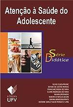 Atenção à saúde do adolescente (Científica)