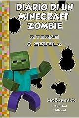 Diario di un Minecraft Zombie. Vol. 8: Ritorno a scuola. Formato Kindle