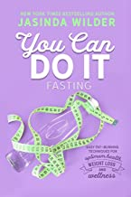 You Can Do It: Fasting