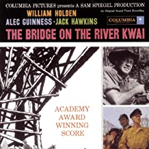 The Bridge On The River Kwai: An Original Soundtrack Recording