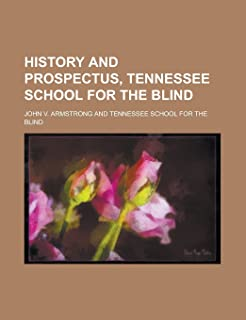 History and Prospectus, Tennessee School for the Blind
