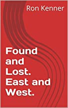 Found and Lost. East and West. (The Ghost Society)