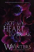 Not My Heart to Break (Merciless World Series)