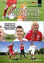 Clever Soccer Tricks & Moves for Kids