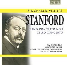 Stanford: Piano Concerto No. 3 in E-Flat Major, Op. 171 & Cello Concerto in D Minor
