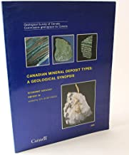 Canadian Mineral Deposit Types: A Geological Synopsis