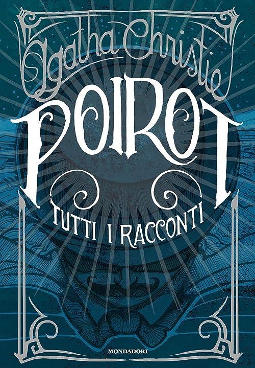 Poirot. tutti i racconti (italiano) copertina rigida 978-8804727965