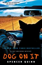 Dog on It: A Chet and Bernie Mystery (1) (The Chet and Bernie Mystery Series)