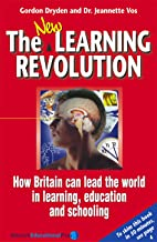 The New Learning Revolution 3rd Edition (Visions of Education Series)