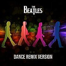 Beatles Dance Remix Version