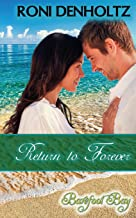 Return to Forever (Barefoot Bay Series)