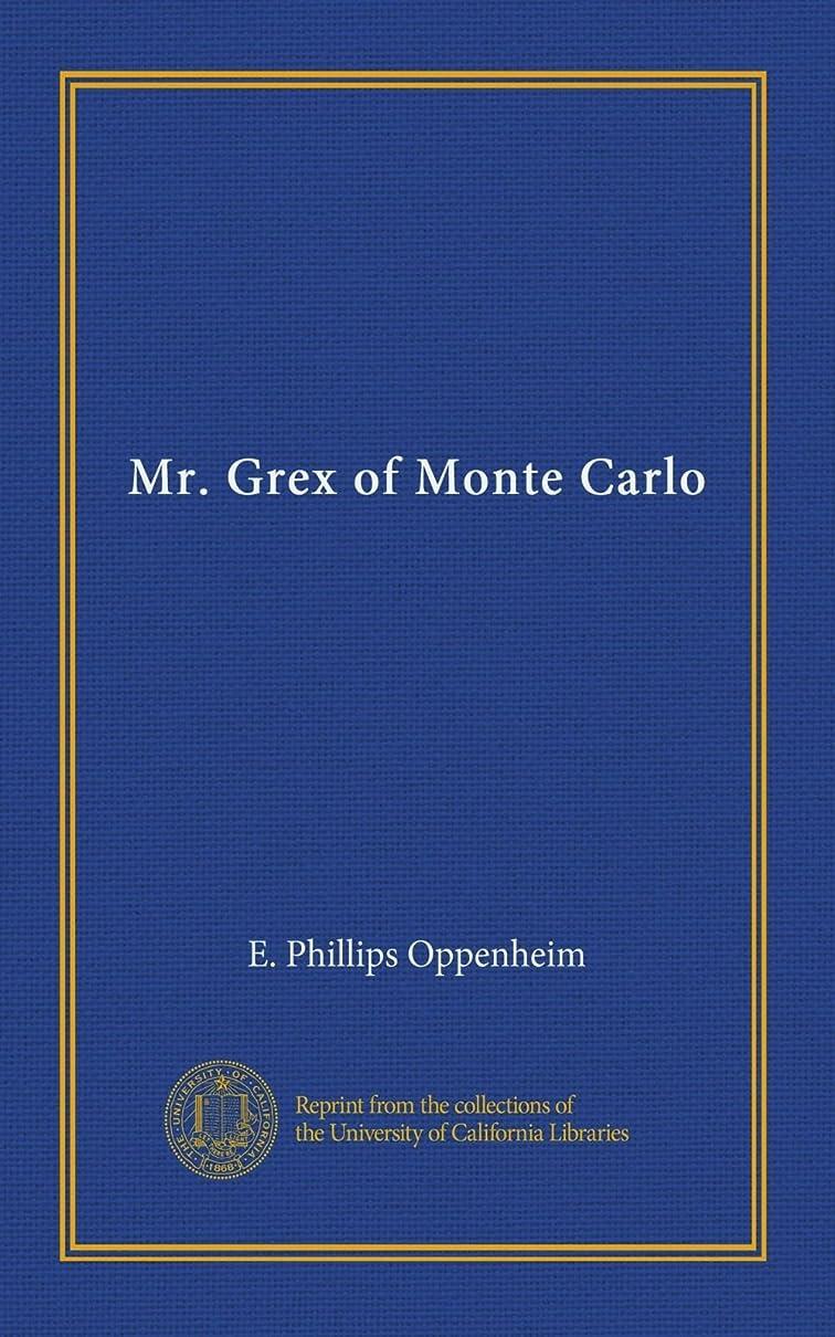 誘う尽きるワーカーMr. Grex of Monte Carlo