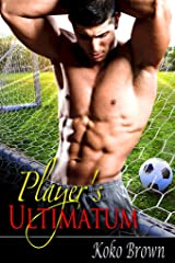 Player's Ultimatum (Hands Off Book 1) Kindle Edition