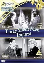Three Silent Men/Inquest