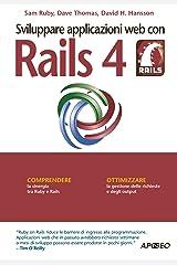 Sviluppare applicazioni web con Rails 4 (Web design Vol. 7) (Italian Edition) Kindle Edition