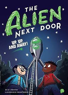 The Alien Next Door 7: Up, Up, and Away! (7)