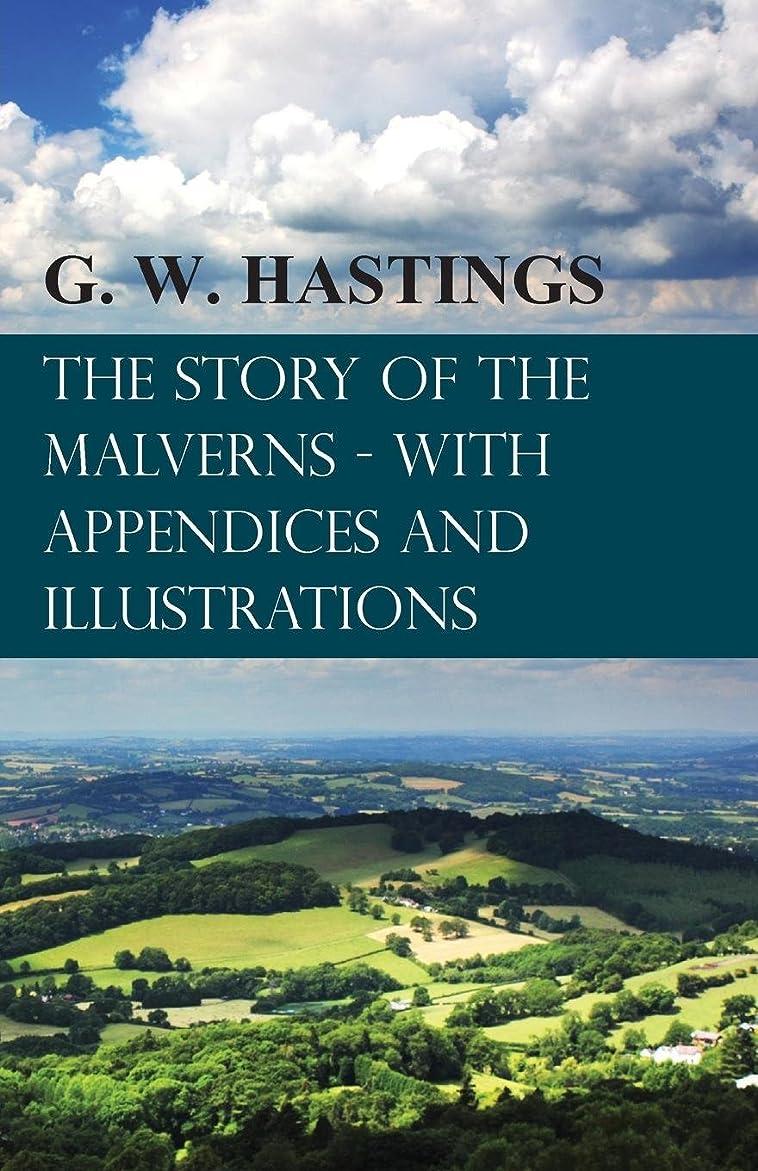 キウイ対食物The Story of the Malverns - With Appendices and Illustrations (English Edition)