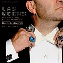 The Las Vegas International Philharmonic Plays Elvis Presley's Ballads