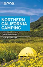 Moon Northern California Camping: The Complete Guide to Tent and RV Camping (Moon Handbooks)