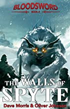 The Walls of Spyte (Blood Sword)