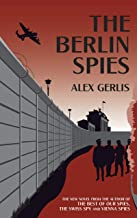 The Berlin Spies: the brilliant Second World War and Cold War thriller for fans of John le Carré