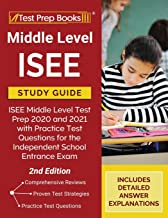 Middle Level ISEE Study Guide: ISEE Middle Level Test Prep 2020 and 2021 with Practice Test Questions for the Independent ...