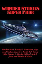 Wonder Stories Super Pack: With linked Table of Contents (Positronic Super Pack Series Book 18)