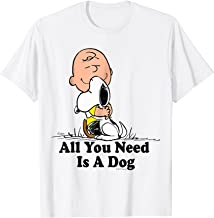 Snoopy Peanuts All You Need Is a Dog T Shirt